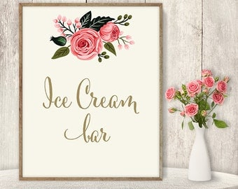 Ice Cream Bar // Floral Wedding Ice Cream Sign DIY // Rose Flower Poster Printable // Gold Calligraphy, Pink Rose ▷ Instant Download