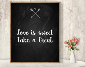 Love Is Sweet Take a Treat Sign / Wedding Dessert Sign DIY / Rustic Chalkboard Poster, Arrow, Heart, Chalk Lettering ▷Instant Download