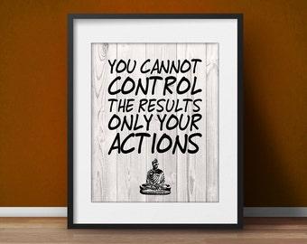 "Motivational poster, ""Results & Actions"", Buddha, Zen office, Life quote, Spiritual art, Yoga artwork, Inspirational print"