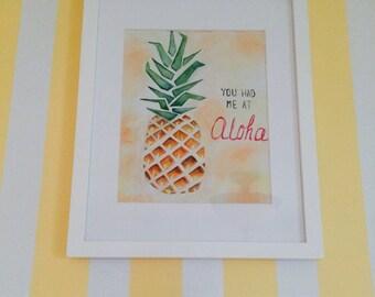 """Original Watercolor Pineapple Aloha painting """"You had me at Aloha"""""""