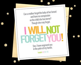 Encouragement card Isaiah 49:15-16 quote greeting card Christian card