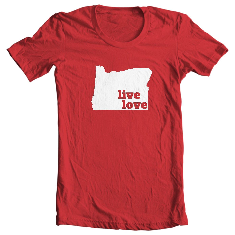 Oregon T-shirt - Live Love Oregon - My State Oregon T-shirt