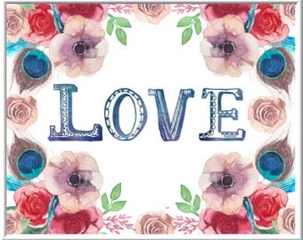 Love Typography Print, Instant Download, Love Art Print, Watercolor Floral Art, Quote Art