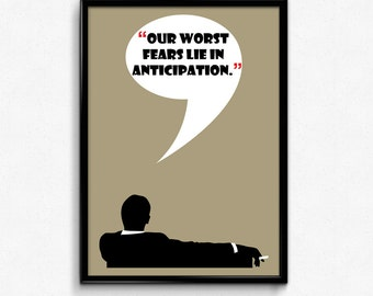 Mad Men Poster Don Draper Quote - Our Worst Fears Lie In Anticipation - Art Print, Multiple Sizes - 8x10 to 24x36 - Vintage Style Minimal