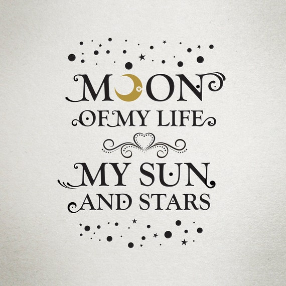 Sun And Moon Quotes: Game Of Thrones Moon Of My Life My Sun And By