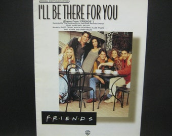Friends TV Show, I'll Be There for You, Original Sheet Music