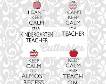 SVG Keep Calm Teacher School Kindergarten  for  Silhouette or other craft cutters (.svg/.dxf/.eps)