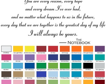 You Are Every Reason Every Hope And Every Dream The Notebook Wall Quote