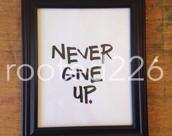 Never Give Up Digital Print