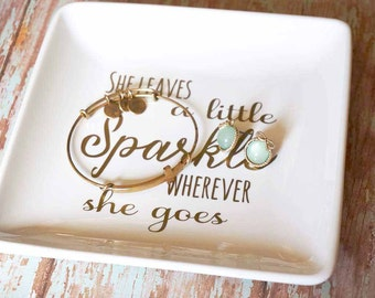She Leaves A Little Sparkle - Jewelry Dish