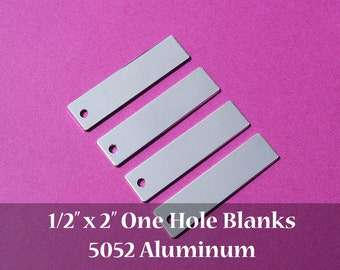 "50 - 5052 Aluminum 1/2"" x 2"" Rectangle Blanks - ONE HOLE - Polished Metal Stamping Blanks - 14G 5052 Aluminum"