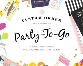 Custom | Party-To-Go | Party Box