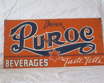"Vintage c.1940 PUROC BEVERAGES SODA pop 24"" metal sign-original"
