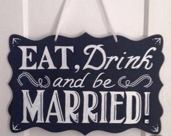 Eat, Drink, & Be Married – Chalkboard