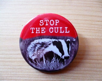 Stop The Badger Cull - Pin Back Badge/Magnet - Badgers - Political - Activism