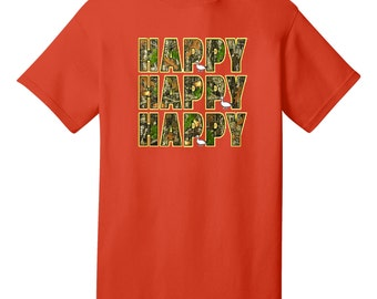 HAPPY HAPPY HAPPY Funny T-Shirt - Best gifts for Duck Dynasty Fans