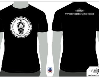 When they come for your guns, give em the lead first - www.brushfireclothing.com