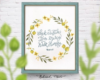 Seek justice, Love.. Micah 6:8 quote Printable Art Wall Decor, 8x10 INSTANT DOWNLOAD watercolor flowers handwritten calligraphy olive yellow