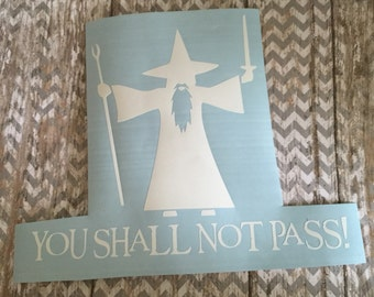 Gandalf car decal - you shall not pass decal - lord of the rings decal - car decal