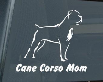 Cane Corso Mom Die Cut Vinyl Sticker - 647