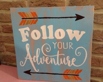 Follow your adventure - wooden board
