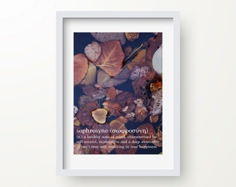 Inspirational Wall Art, Sophrosyne Definition, Original Photography, Instant Download, Wall Print, Modern Art Print, Inspirational Quote Art