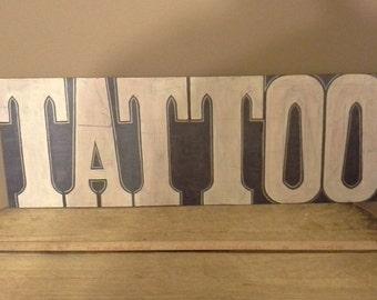 TATTOO Sign Original. OOAK