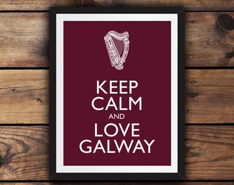 Keep Calm and Love Galway