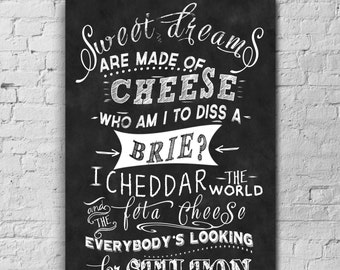 INSTANT DOWNLOAD-Chalkboard-Greatest Cheese Joke-Cheese Quote-Eurithmics-Sweet dreams are made of cheese-4 sizes-8.5x11-11x14-13x19-No.9_s