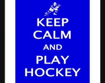 Keep Calm and Play Hockey – Ice Hockey - Art Print - Keep Calm Art Prints - Posters
