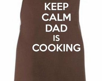 Keep Calm Dad Is Cooking Adult Novelty Apron - Various Colours Available. Great Present Father's Day