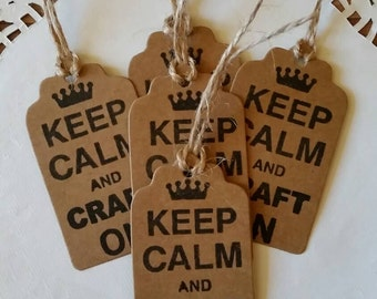 10 x Craft Gift tags ' Keep calm and craft on ' !birthdays ,crafting, handmade, small business