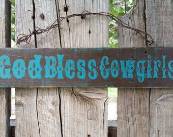 "Rustic ""God Bless Cowgirls"" Paisley"