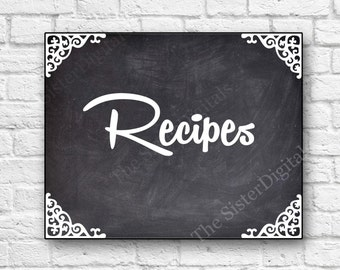 Recipes Sign - Wedding Sign - Printable 8x10 JPG DIY Instant Download Digital Files Only