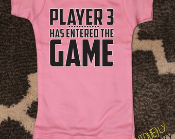 Baby Girl Gamer Bodysuit, Player 3 Has Entered The Game, Toddler Shirt, Funny Baby Shower Gift, Mother's Day Gift, Pink Bodysuit