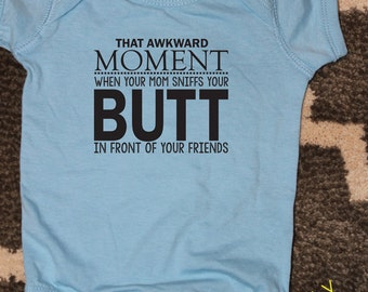 Baby Boy Bodysuit, That Awkward Moment, Toddler Shirt, Funny Baby Shower Gift, Blue Bodysuit,  Funny Baby Shirt