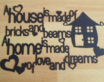 New Home Paper Cut Personalised Gift UNFRAMED, A House Is Made Of Bricks And Beams A Home Is Made Of Love And Dreams, House Warming Gift