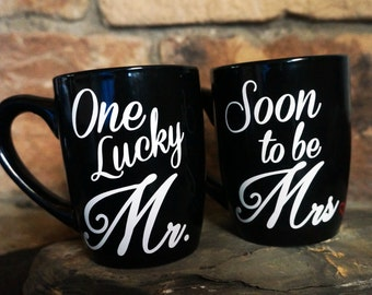 One Lucky Mr. & Soon To Be Mrs.,Couples Gift,Personalized, Wedding Gift, Bridal Shower Gift, Engagement Gift, His Her, Custom Coffee Mug Set