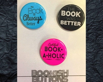 1 -Books are Better Pins - Small 1.25 inch Book Pin Back Buttons or Badges