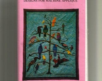 "Designs For Machine Applique ""Exotic Birds""  Pattern 9201"