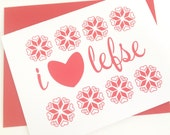 Midwest I Love Lefse Greeting Card, Blank Inside
