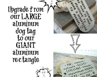 Upgrade from our Large Aluminum Dog Tag to our Giant Aluminum Rectangle Tag