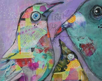 """11x14 Mixed Media Collage Acrylic Painting  Bird Family """"Listen Up Peeps""""  on wood by Jodi Ohl"""