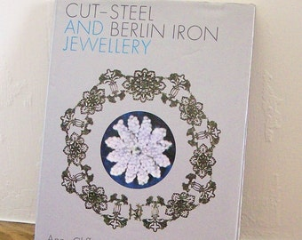"Jewelry Reference Book ""Cut Steel & Berlin Iron Jewellery"" Anne Clifford 1971"