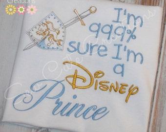 I'm 99% Percent sure I'm a Prince Prince Charming Boys Prince shirt Prince charming shirt I'm sure I'm a prince shirt sew cute creations