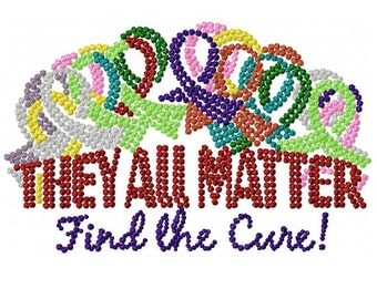 Awareness Ribbons  All the Colors  Cancer Awareness  They All Matter  Find the Cure