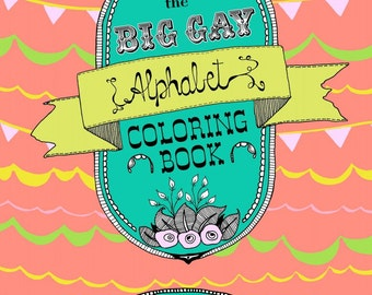 adult coloring book the big gay alphabet coloringcolouring book - Alphabet Coloring Book