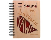 Barbaric Yawp - Lasercut Wood Journal