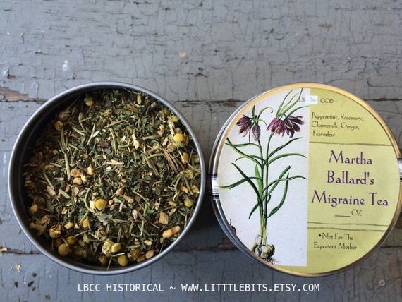 1734-1812 Martha Ballard's Migraine Tea- Loose Leaf
