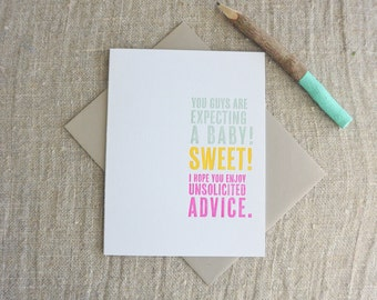 Letterpress Greeting Card - Thinking Out Loud - New Baby Unsolicited Advice - 111-009
